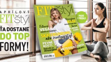 fitstyl, nove cislo, chudnutie, zdraviy, vyziva, detox, relax, jar, magazin, fitness, cvičenie, šport, zdravá strava, výživa, diéta, recept, doma, somdoma, april