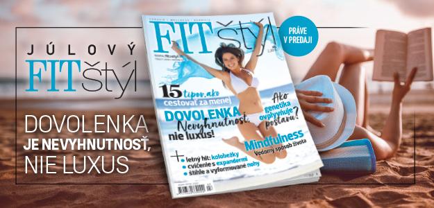 fitštýl, fitastyl.sk, júl, dovolenka, nové číslo, luxus, potreba, psychológia,