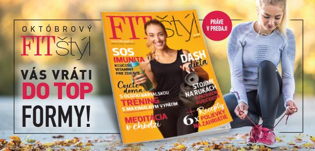FIT štýl v októbri: o imunite, stojkách, meditácii a všeličom inom